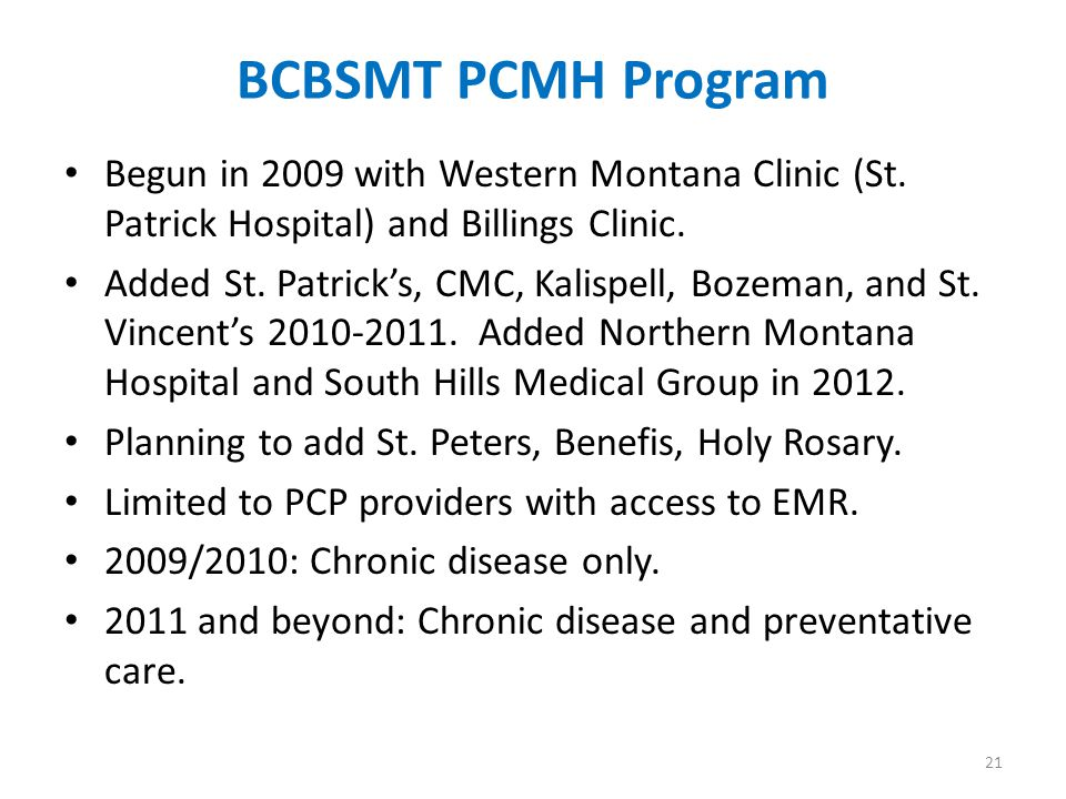 BCBSMT PCMH Program Begun in 2009 with Western Montana Clinic (St.