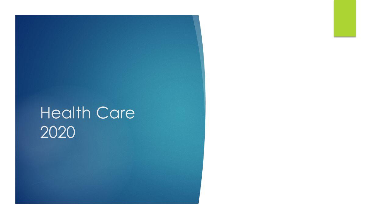 Health Care 2020