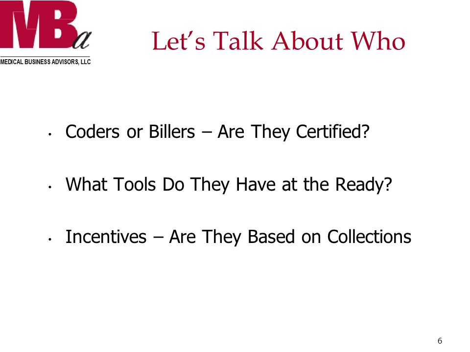 Let's Talk About Who Coders or Billers – Are They Certified.