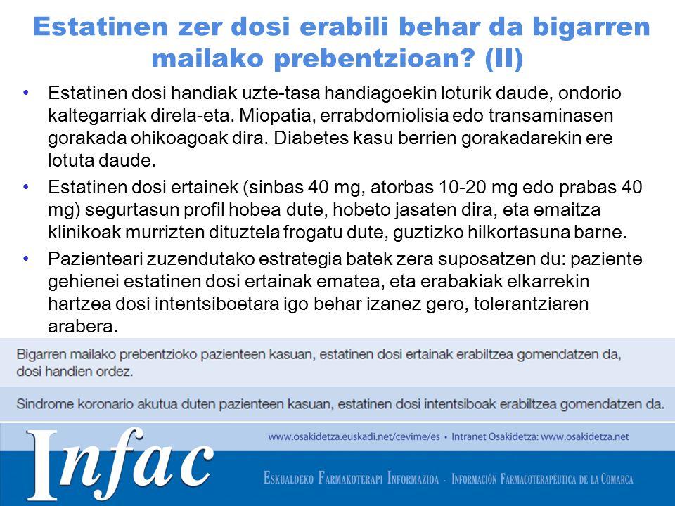 http://www.osakidetza.euskadi.net Estatinen zer dosi erabili behar da bigarren mailako prebentzioan.