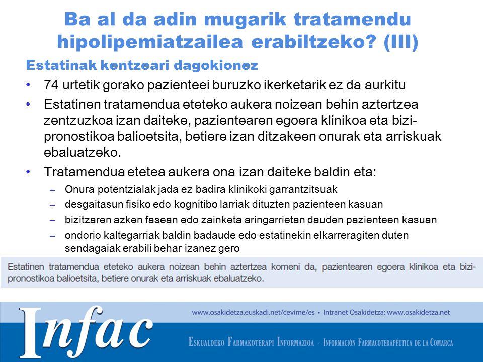 http://www.osakidetza.euskadi.net Ba al da adin mugarik tratamendu hipolipemiatzailea erabiltzeko.