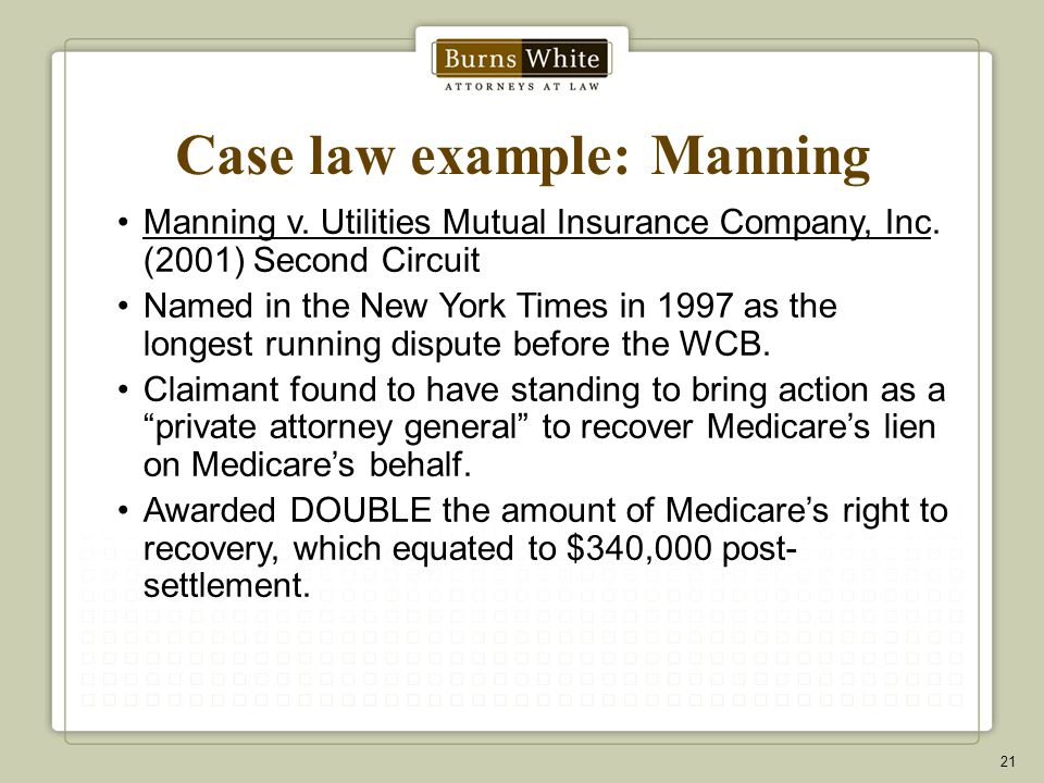 Case law example: Manning Manning v.Utilities Mutual Insurance Company, Inc.