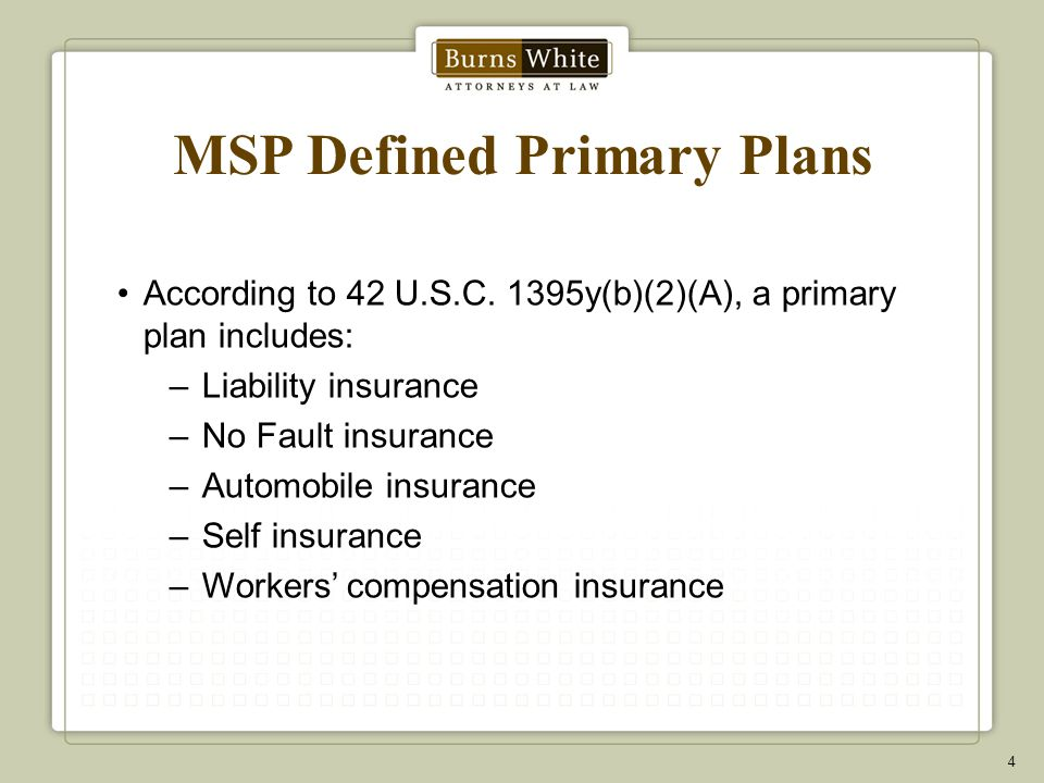 MSP Defined Primary Plans According to 42 U.S.C.
