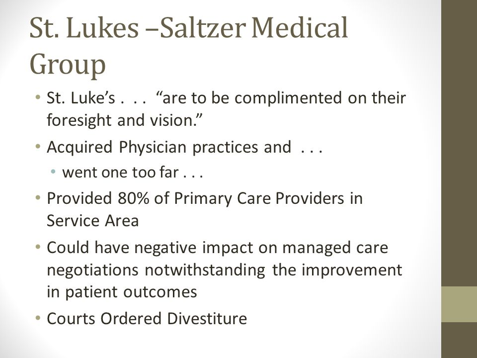 St. Lukes –Saltzer Medical Group St. Luke's...