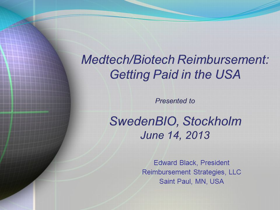 Edward Black, President Reimbursement Strategies, LLC Saint Paul, MN, USA