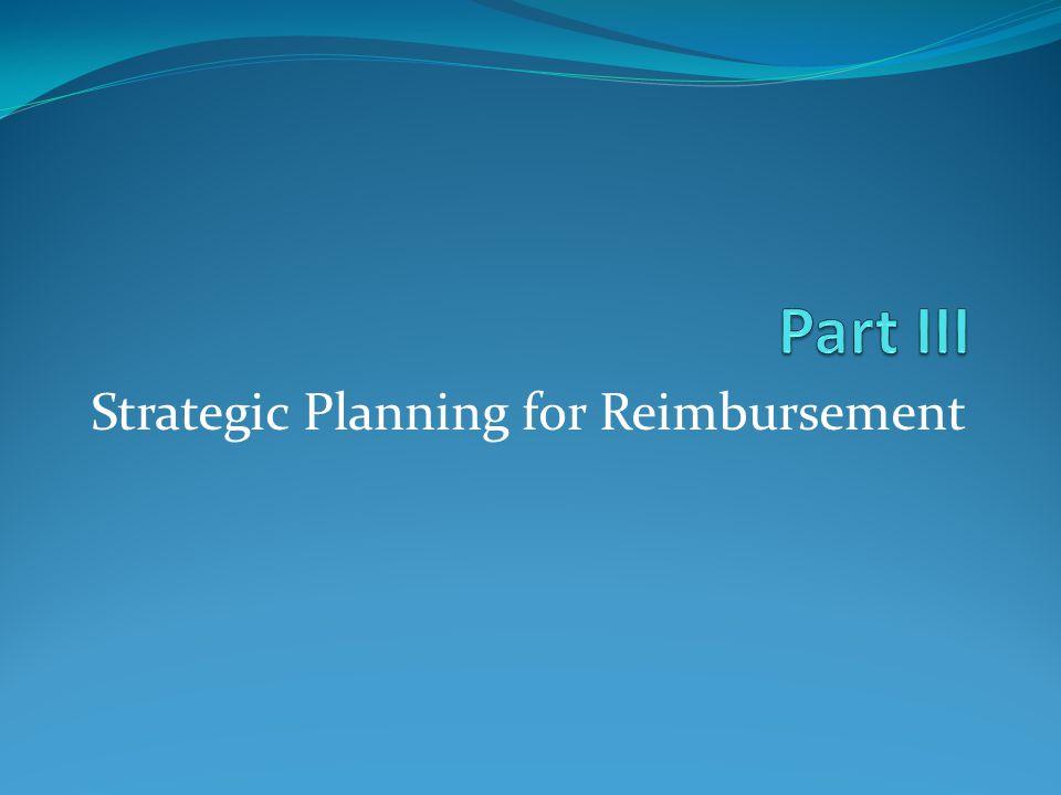 Strategic Planning for Reimbursement