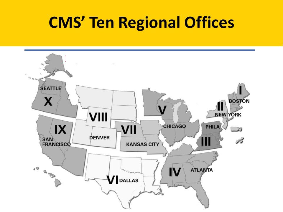 CMS' Ten Regional Offices