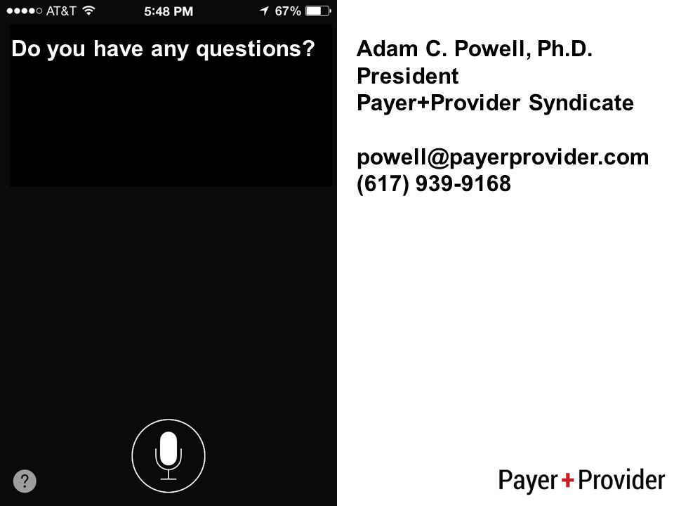 Do you have any questions Adam C. Powell, Ph.D.