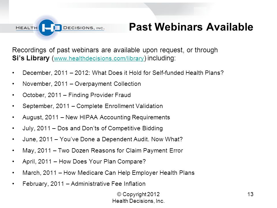 © Copyright 2012 Health Decisions, Inc.