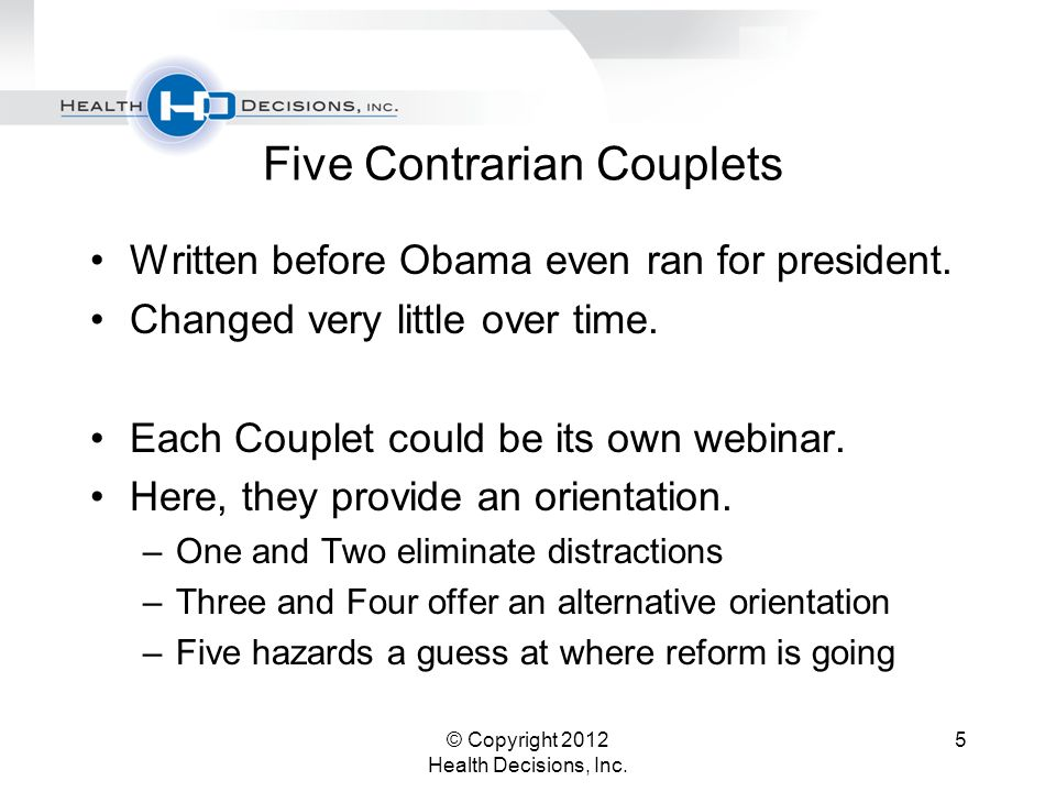 Five Contrarian Couplets Written before Obama even ran for president.