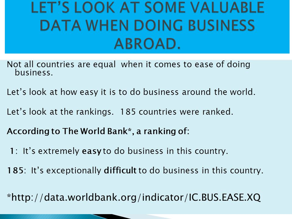 Not all countries are equal when it comes to ease of doing business.