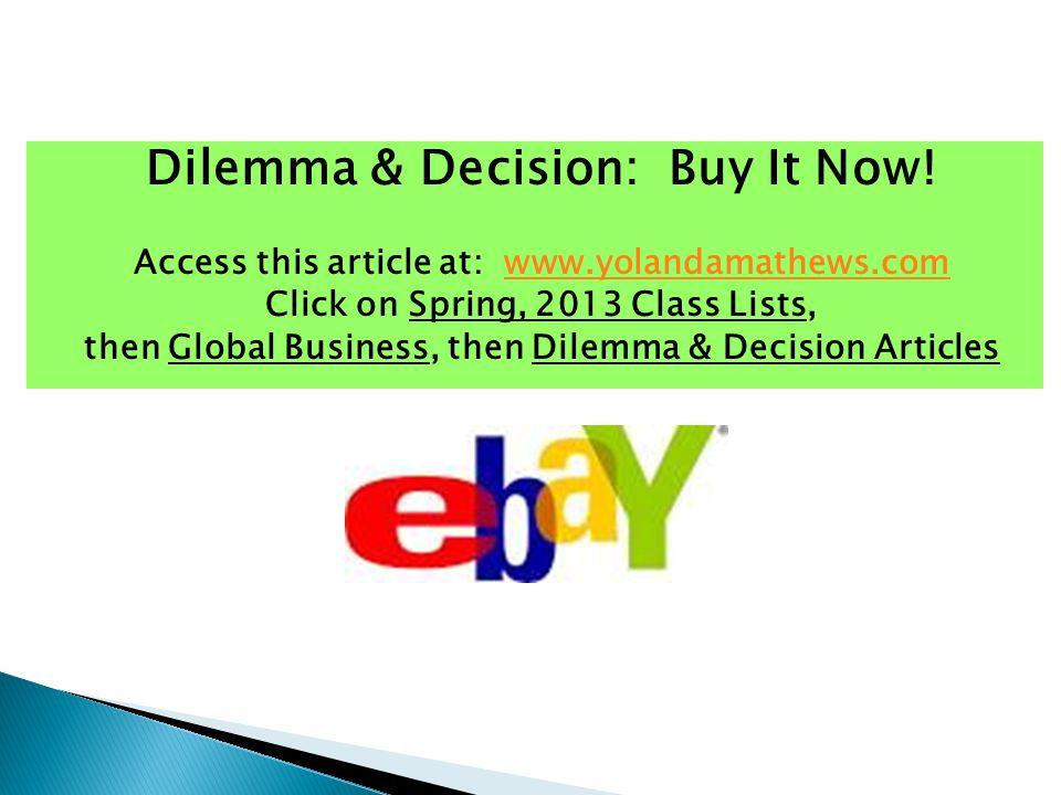 Dilemma & Decision: Buy It Now.