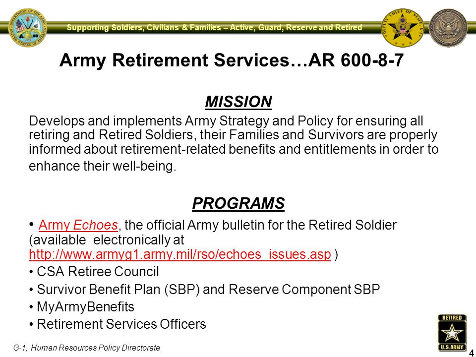 G-1, Human Resources Policy Directorate Supporting Soldiers, Civilians & Families – Active, Guard, Reserve and Retired Army Retirement Services…AR 600
