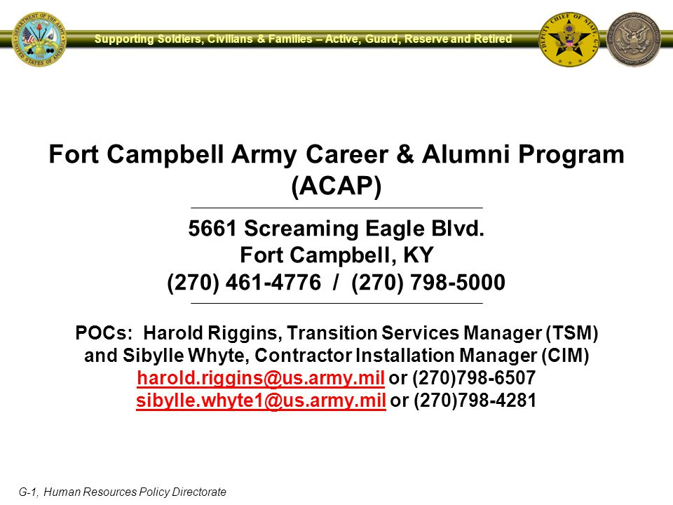 G-1, Human Resources Policy Directorate Supporting Soldiers, Civilians & Families – Active, Guard, Reserve and Retired Fort Campbell Army Career & Alu