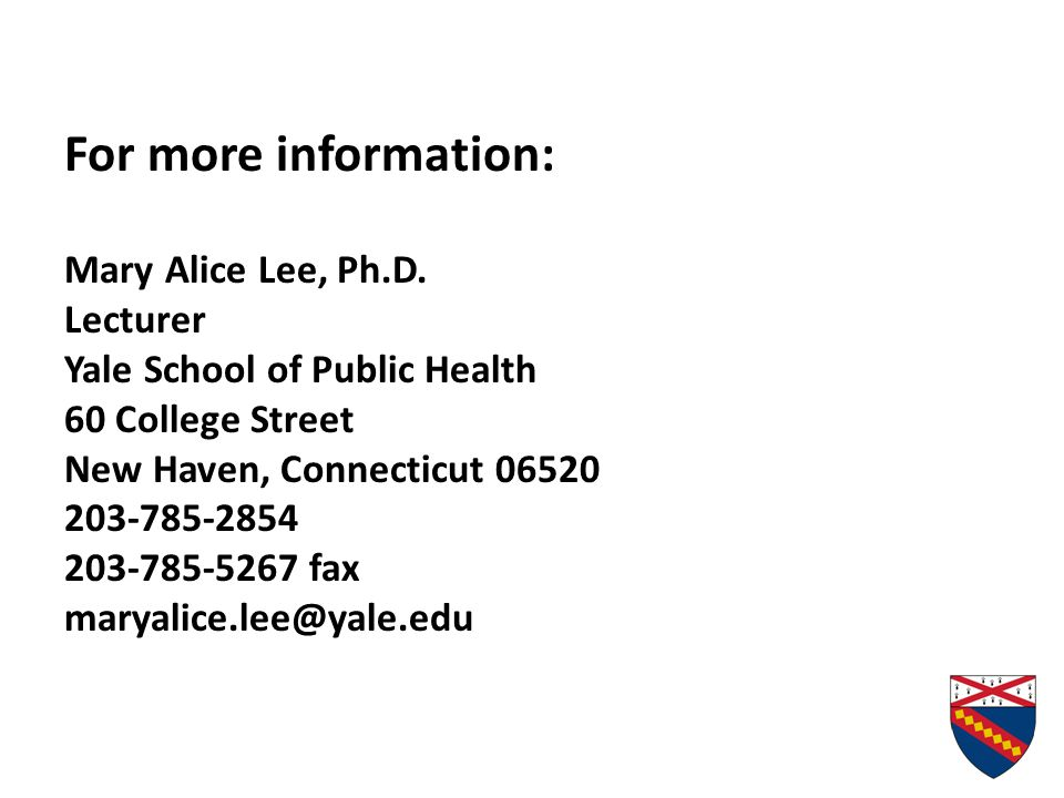 For more information: Mary Alice Lee, Ph.D.