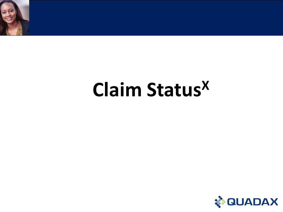 Claim Status X