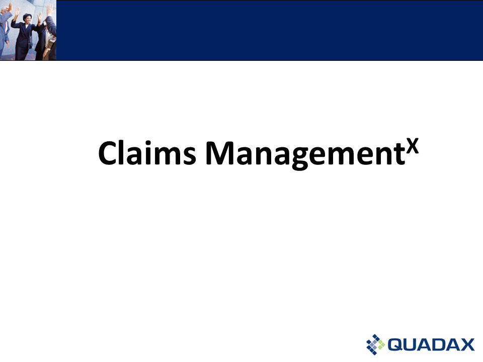 Claims Management X