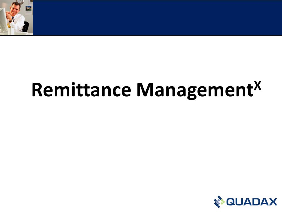 Remittance Management X