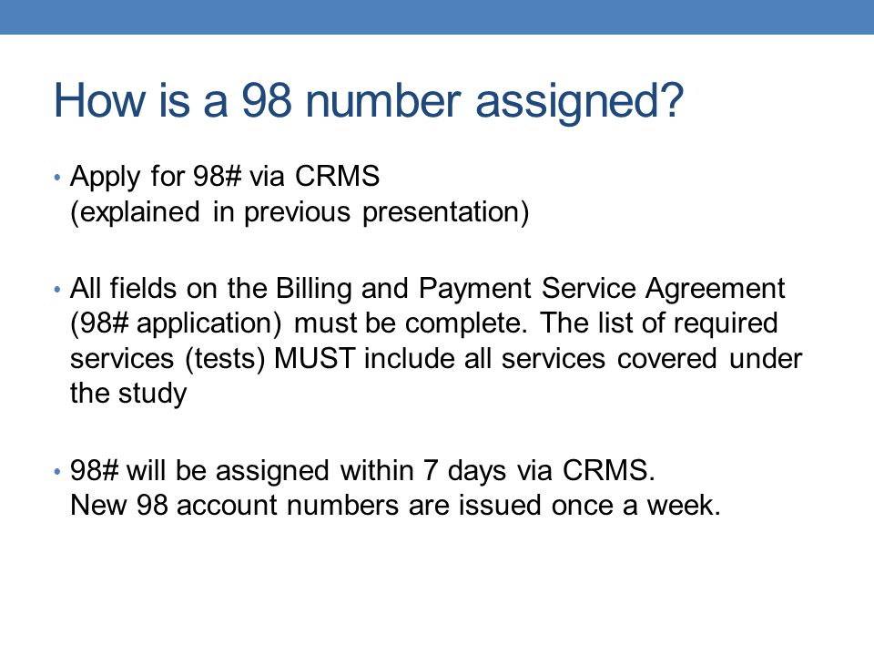 How is a 98 number assigned.