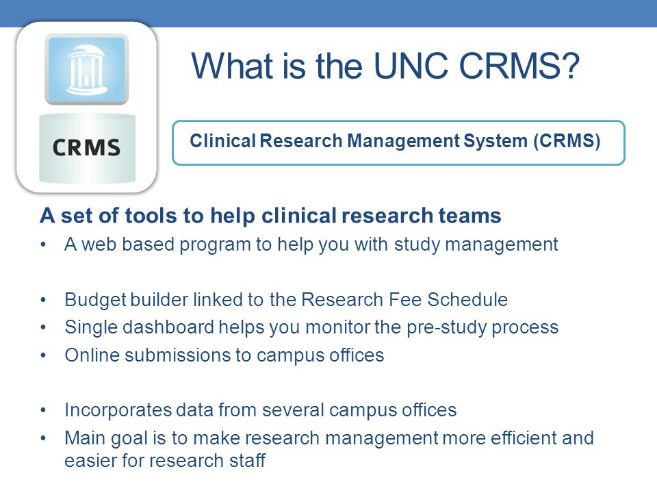 What is the UNC CRMS.