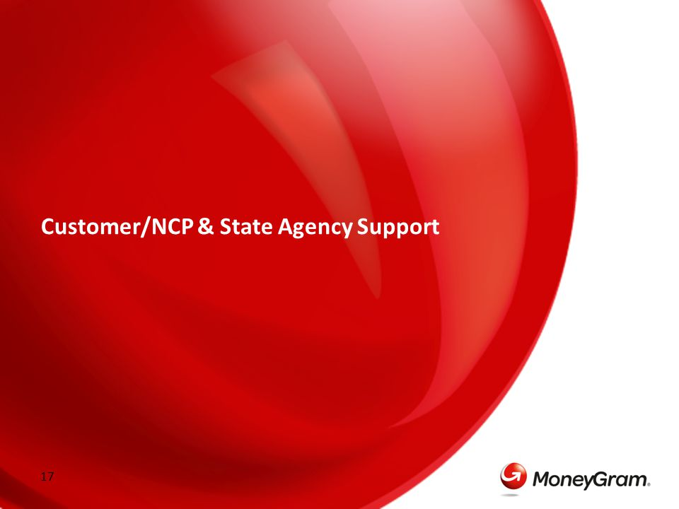 17 Customer/NCP & State Agency Support