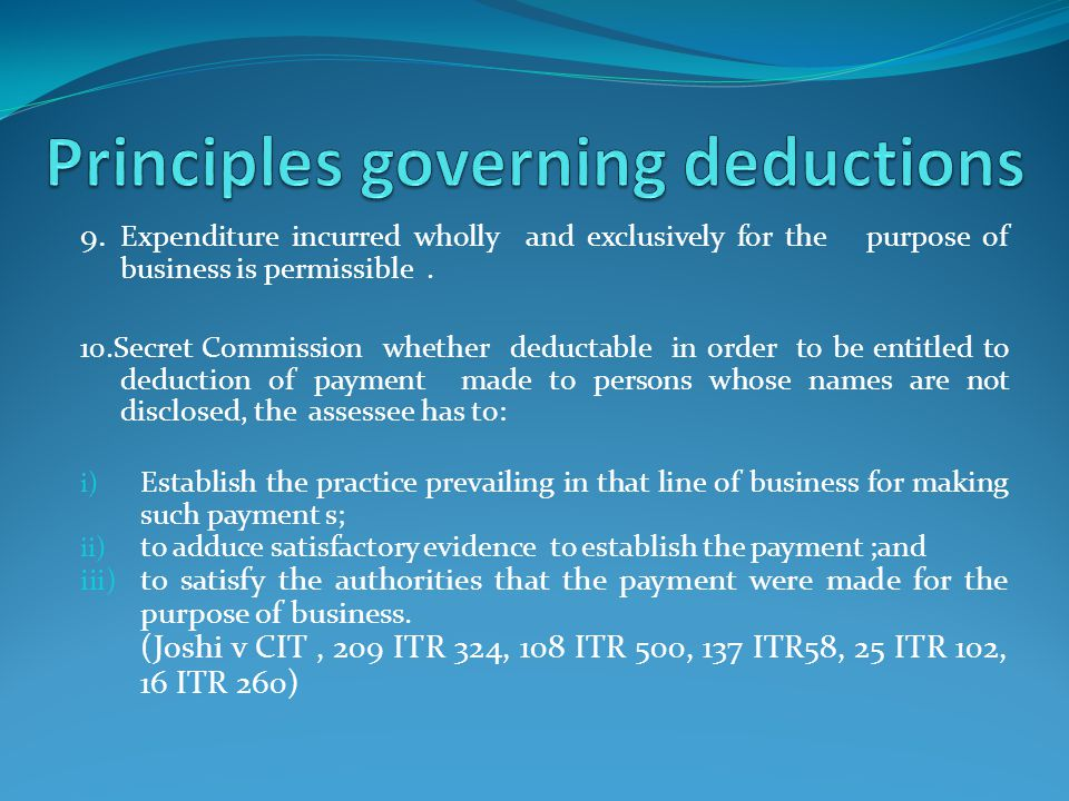 6. Expenditure allowable in computing taxable income only if incurred for the purpose of taxpayer own business. Expenditure incurred by the parent com