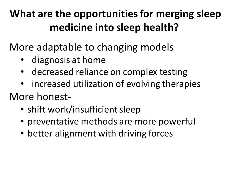 What are the opportunities for merging sleep medicine into sleep health.