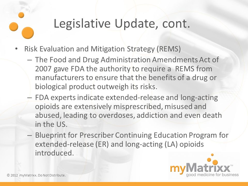 © 2012 myMatrixx. All rights reserved. Legislative Update, cont.
