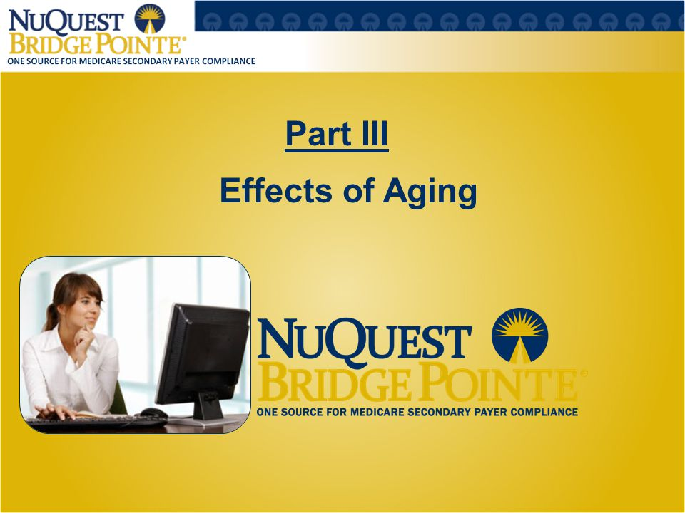 Part III 16 Effects of Aging