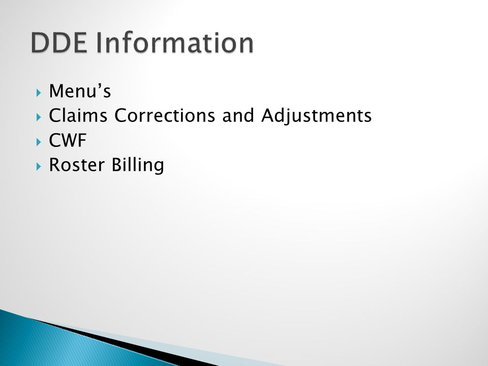  Menu's  Claims Corrections and Adjustments  CWF  Roster Billing