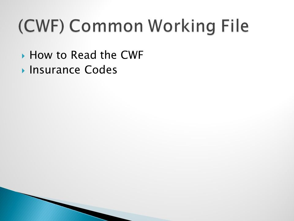  How to Read the CWF  Insurance Codes