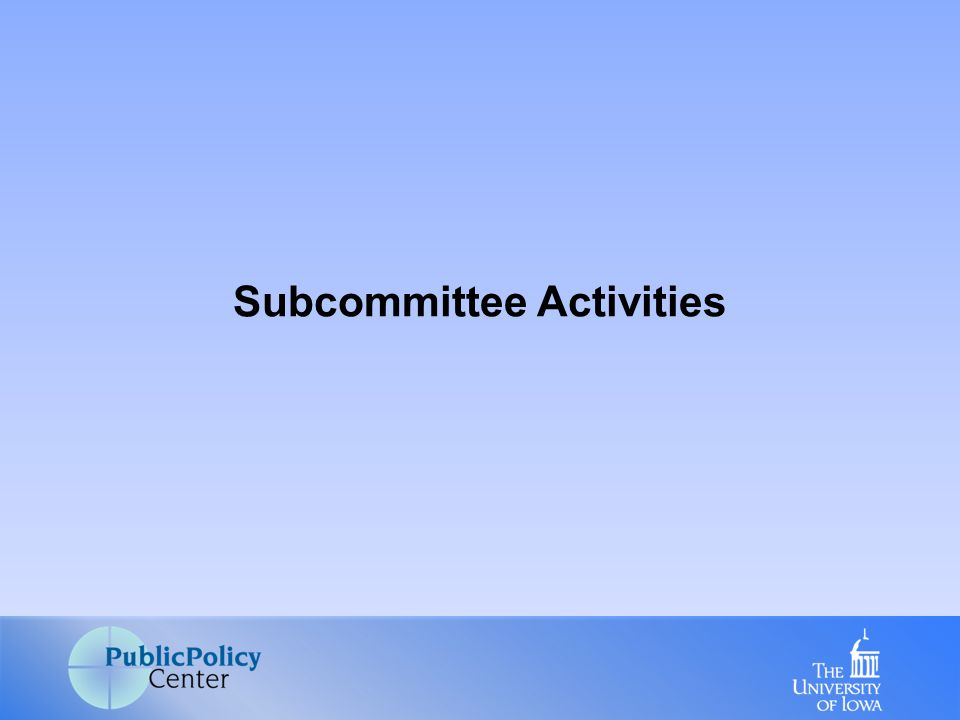 1.FQHC/RHC subcommittee – Safety net provider 2.