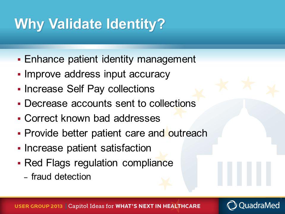 Why Validate Identity.