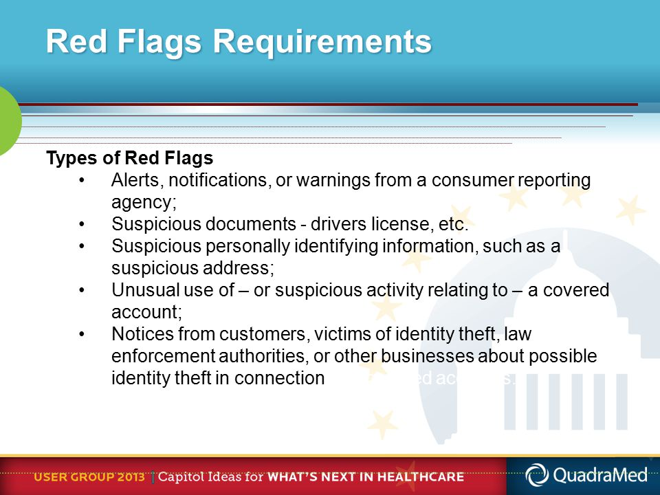 Types of Red Flags Alerts, notifications, or warnings from a consumer reporting agency; Suspicious documents - drivers license, etc.