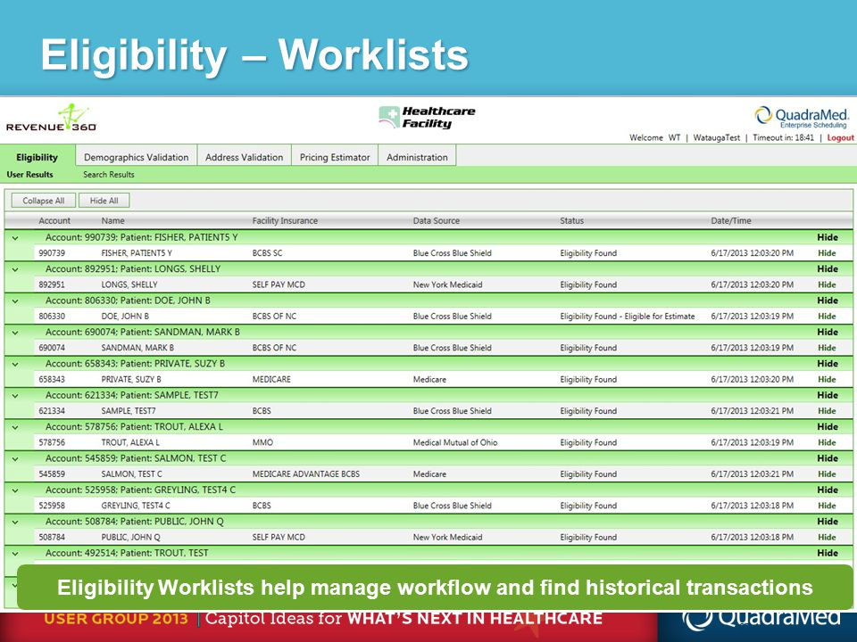 27 Eligibility Worklists help manage workflow and find historical transactions Eligibility – Worklists