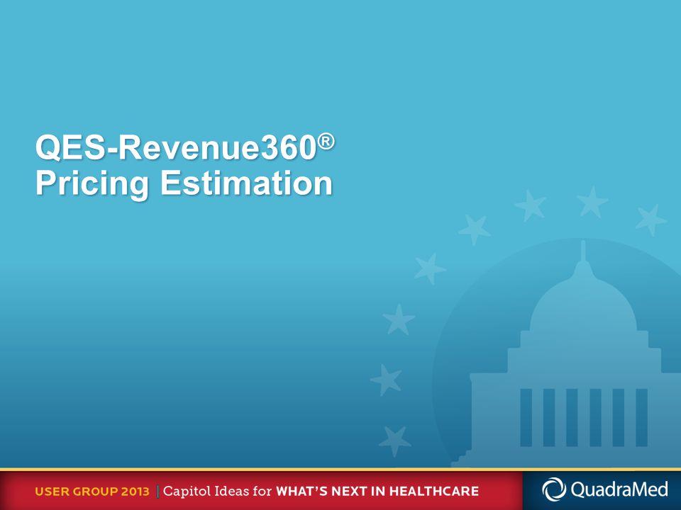 QES-Revenue360 ® Pricing Estimation