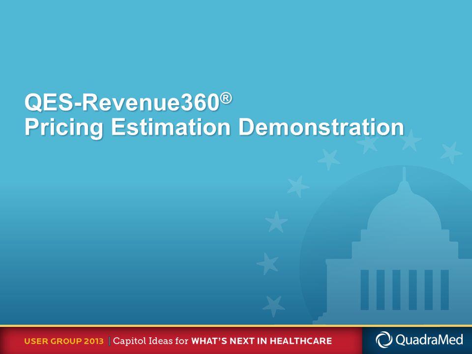 QES-Revenue360 ® Pricing Estimation Demonstration
