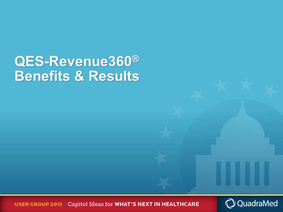 QES-Revenue360 ® Benefits & Results
