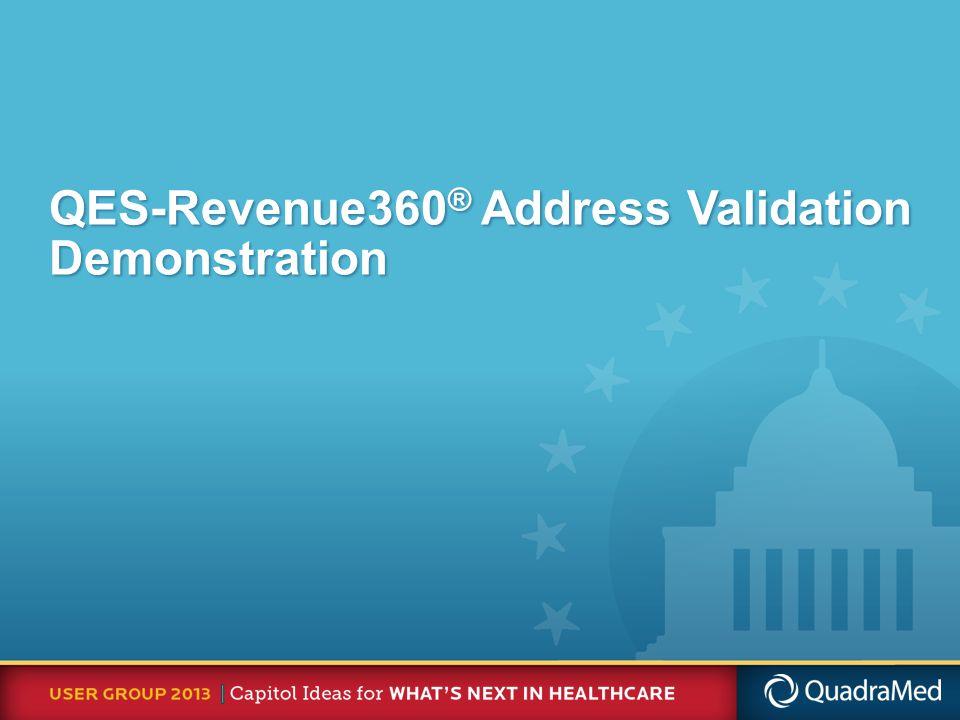 QES-Revenue360 ® Address Validation Demonstration