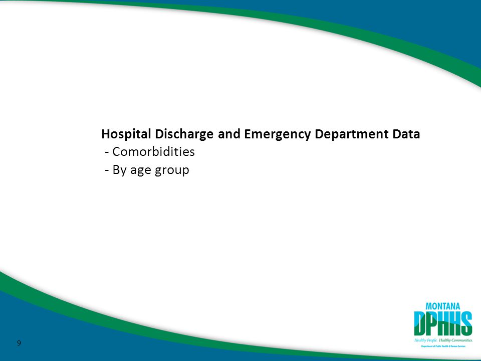 9 Hospital Discharge and Emergency Department Data - Comorbidities - By age group