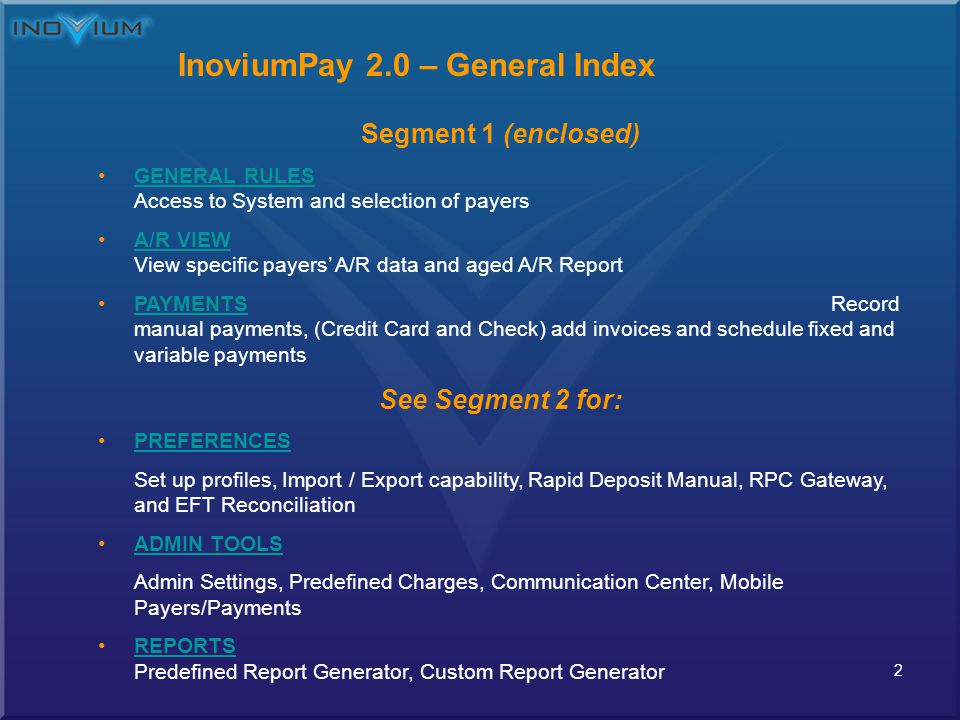 13 InoviumPay 2.0 – View Last 30 Days Payments Data displayed for last 30 days period Under Applied to you can click to view original invoice