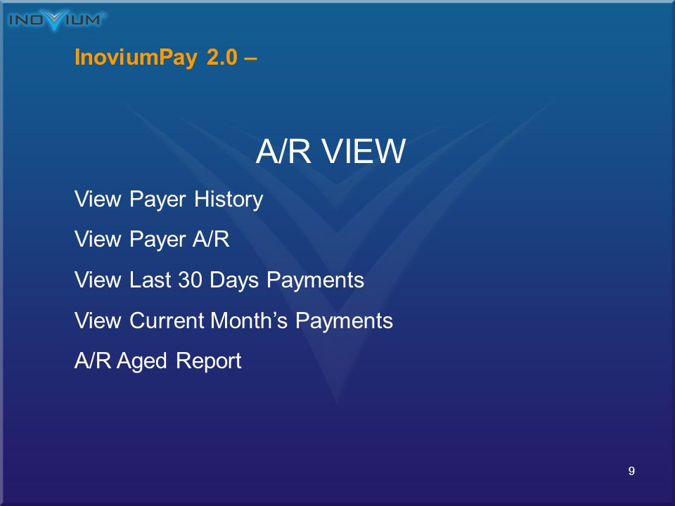 20 InoviumPay 2.0 – Mail / Over Counter Check Payments Select all invoices that are to be credited to Payer account Select Bank Name ABA Routing # + Account # Enter Amount or Credit Post Credit Applied to Payer