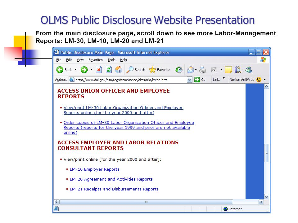 OLMS Public Disclosure Website Presentation From the main disclosure page, scroll down to see more Labor-Management Reports: LM-30, LM-10, LM-20 and LM-21