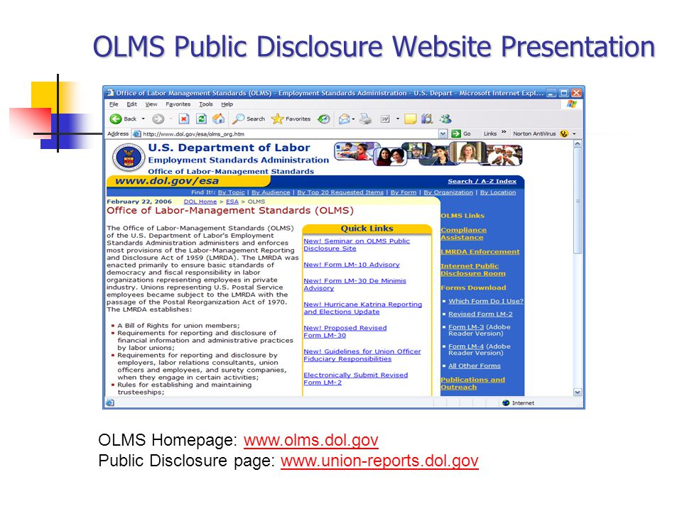 OLMS Public Disclosure Website Presentation OLMS Homepage: www.olms.dol.govwww.olms.dol.gov Public Disclosure page: www.union-reports.dol.govwww.union