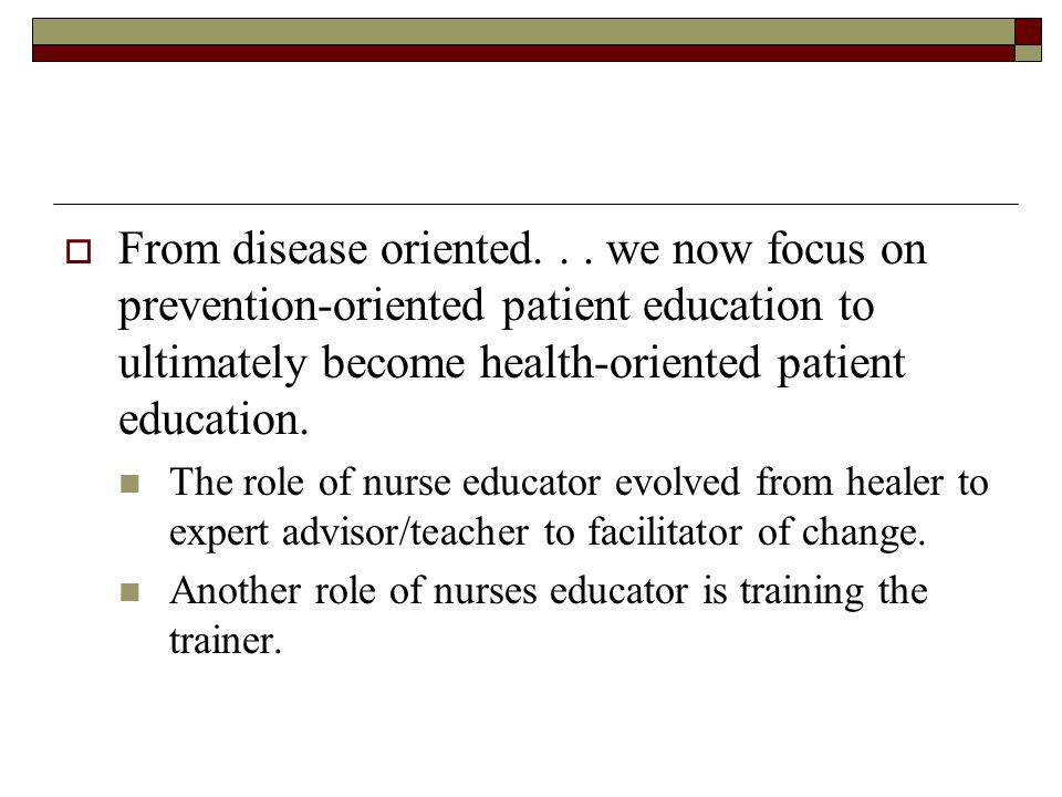  From disease oriented...