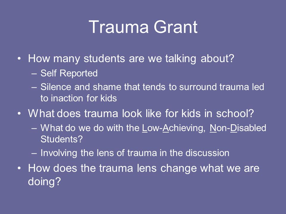 Trauma Grant How many students are we talking about.