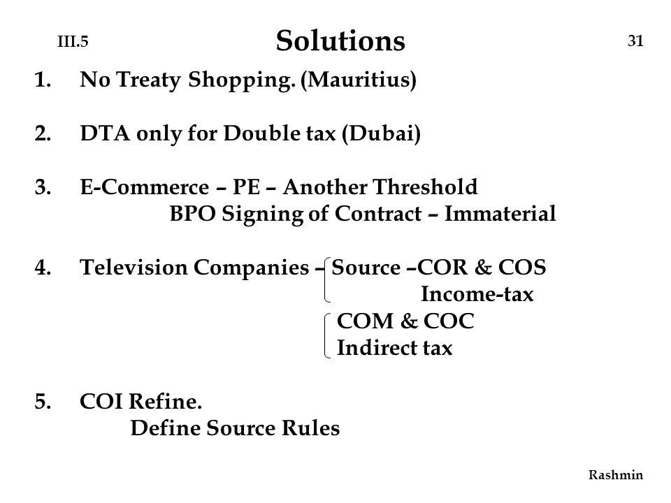 31 III.5 Solutions 1.No Treaty Shopping.