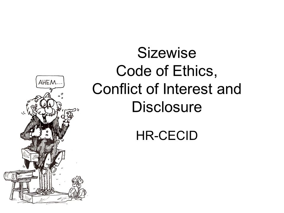 Code of Ethics Sizewise Rentals, L.L.C.