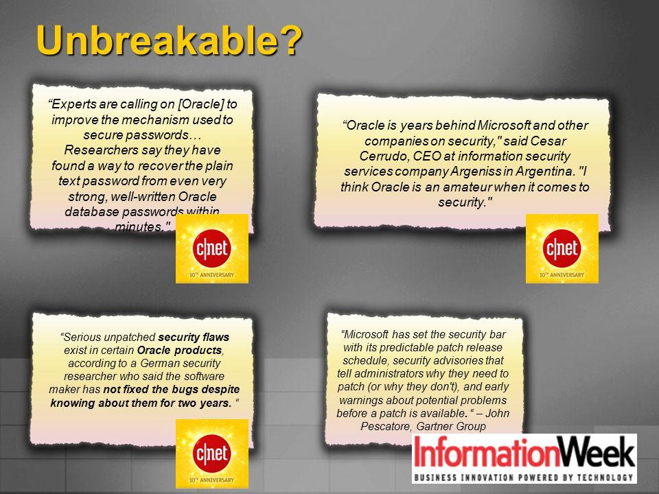 Unbreakable.