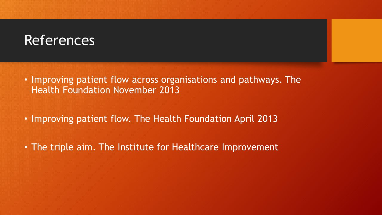References Improving patient flow across organisations and pathways.